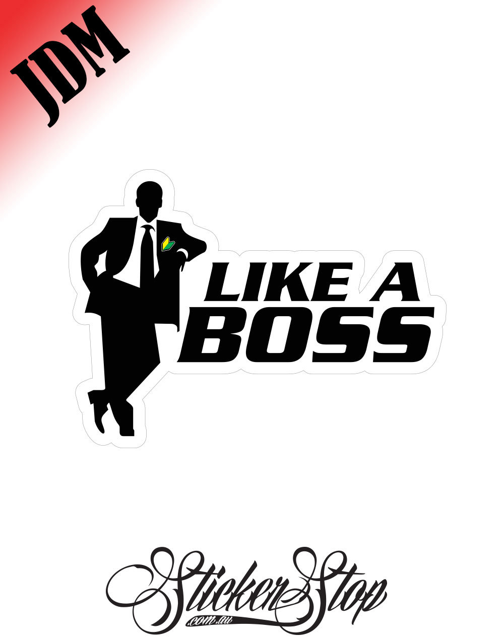 Like A Boss JDM Sticker Decal