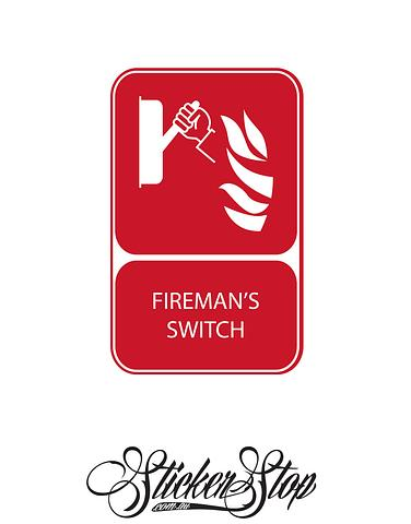 Firemans Switch Fire Sticker